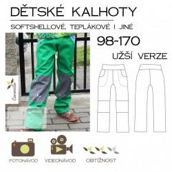 Dětské kalhoty 98-170 užší verze (softshellové i jiné)